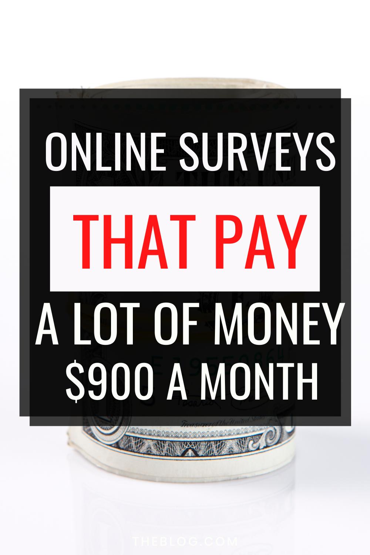 Online surveys that pay a lot of money